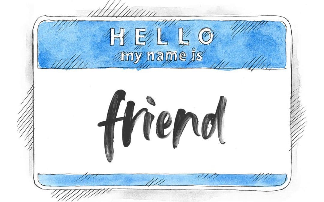 "Call me ""friend"""